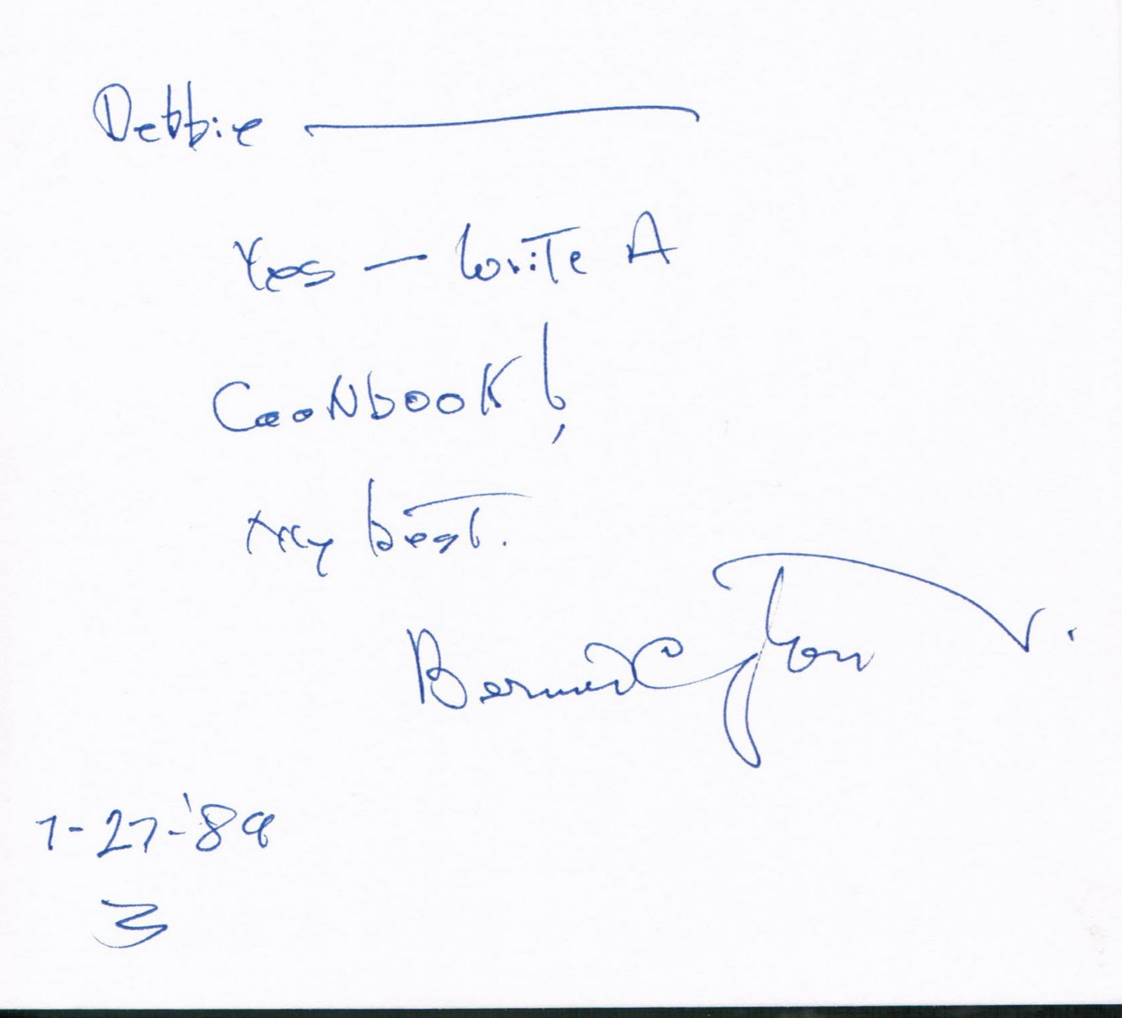 Bernard Was Always Interested In My Love Of Cooking And Encouraged Me To Write A Cookbook Someday Wrote The Lovely Inscription His Pastry Book