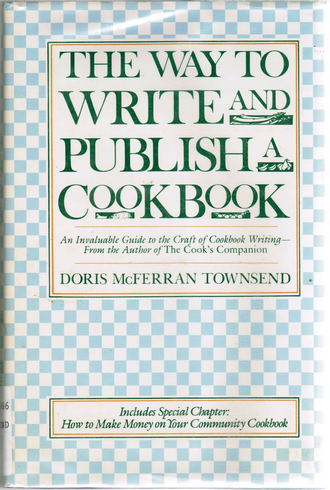Because You Love Cookbooks And Cooking Then Most Likely Someone Has Asked At Some Point In Your Life So When Are Going To Write A Cookbook