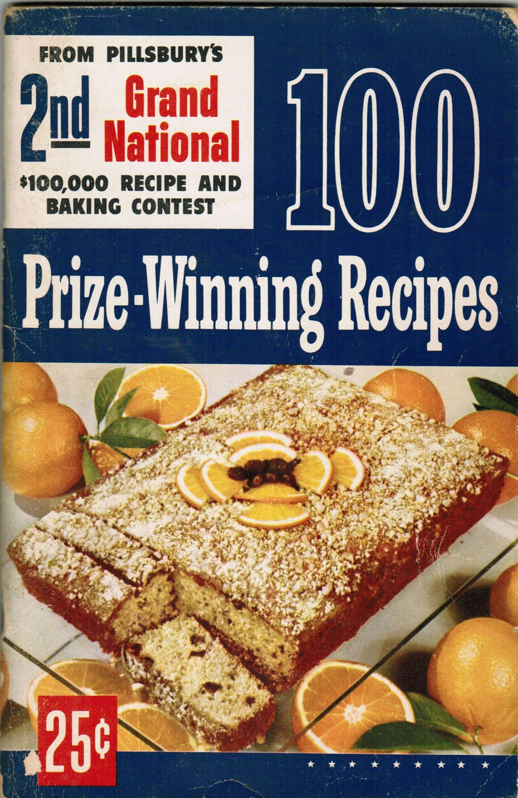 ... from the 2nd pillsbury bake off in 1950 was orange kiss me cake if you