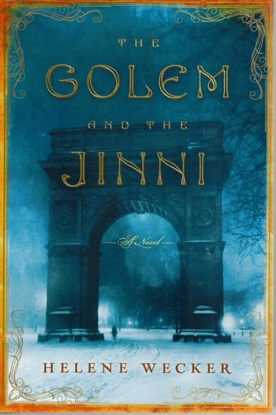 Wecker Golem and Jinni book cover